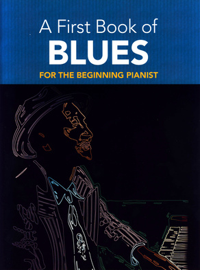 Dover Publications First Book Of Blues For Piano