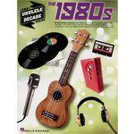 Hal Leonard Ukulele Decade Series: 1980s