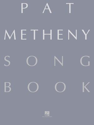 Hal Leonard Pat Metheny Songbook