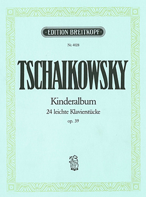 Breitkopf & Härtel Tschaikowsky Kinderalbum