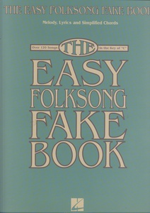 Hal Leonard Easy Folksong Fake Book C
