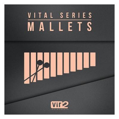 Vir2 Vital Series: Mallets