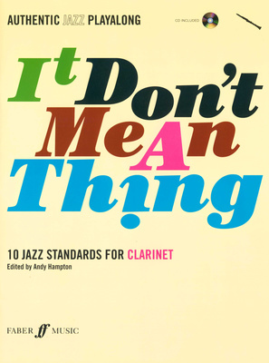 Faber Music It Don't Mean A Thing Clarinet