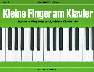 Edition Melodie Kleine Finger am Klavier 5