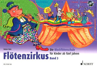 Schott Flötenzirkus Vol.3 +CD