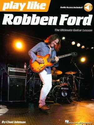 Hal Leonard Play Like Robben Ford