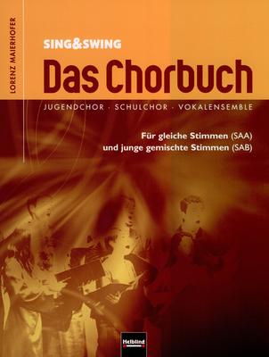 Helbling Verlag Sing & Swing - Das Chorbuch