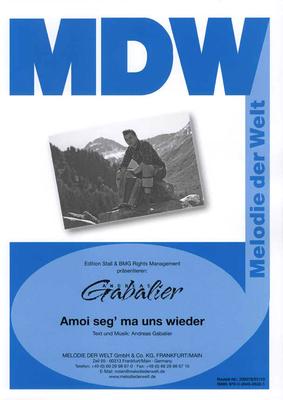 Melodie Der Welt Gabalier Amoi seg' ma uns