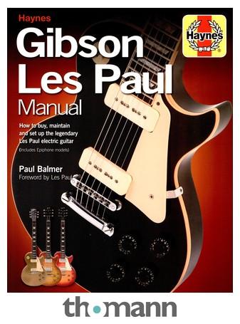 haynes publishing gibson les paul manual 2nd ed thomann uk rh thomann de Gibson ES-150 Gibson Dark Fire