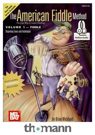 Mel Bay presents Learn to Play Irish Fiddle