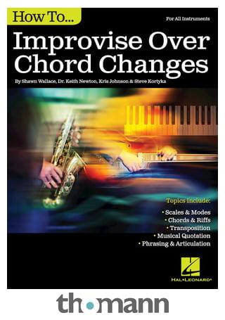 Hal Leonard How To Improvise Over Chord Thomann Uk